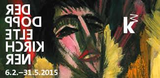 Der doppelte Kirchner. Ausstellung in der Kunsthalle Mannheim